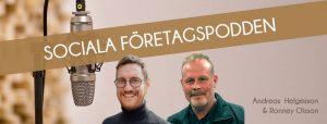 Sociala företagspodden om socialt företagande med Andreas Helgesson och Ronney Olsson